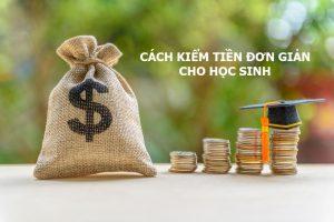 cách kiếm tiền cho học sinh