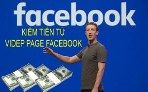 kiếm tiền từ video facebook