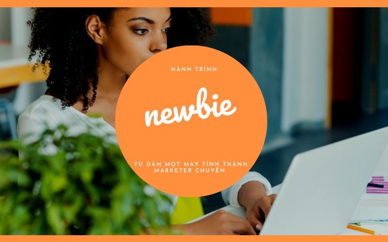 hành trình cua mot newbie digital marketing