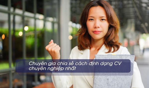 chuyen gia chia se cach dinh dang cv chuyen nghiep nhat 1
