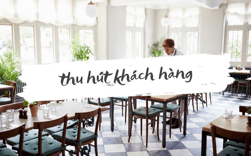 thu hut khach hang cho nha hang
