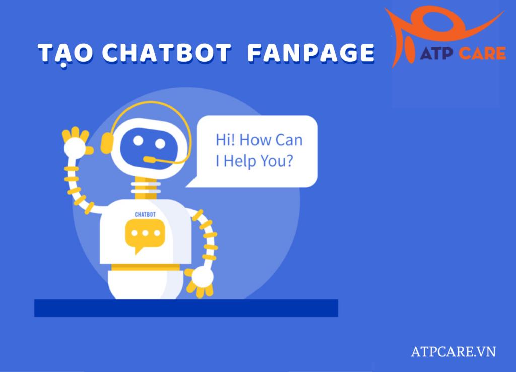 Chatbot là gì? Cách tạo chatbot miễn phí trên ATPCare