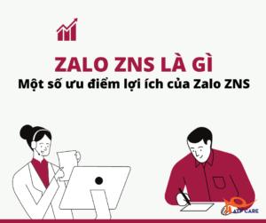 lợi ích của zalo ZNS